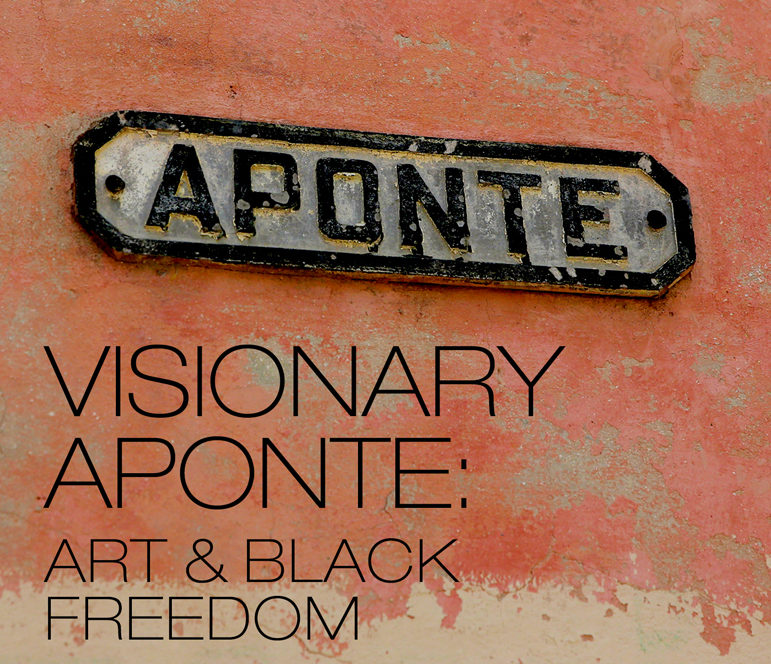 Visionary Aponte: Art and Black Freedom