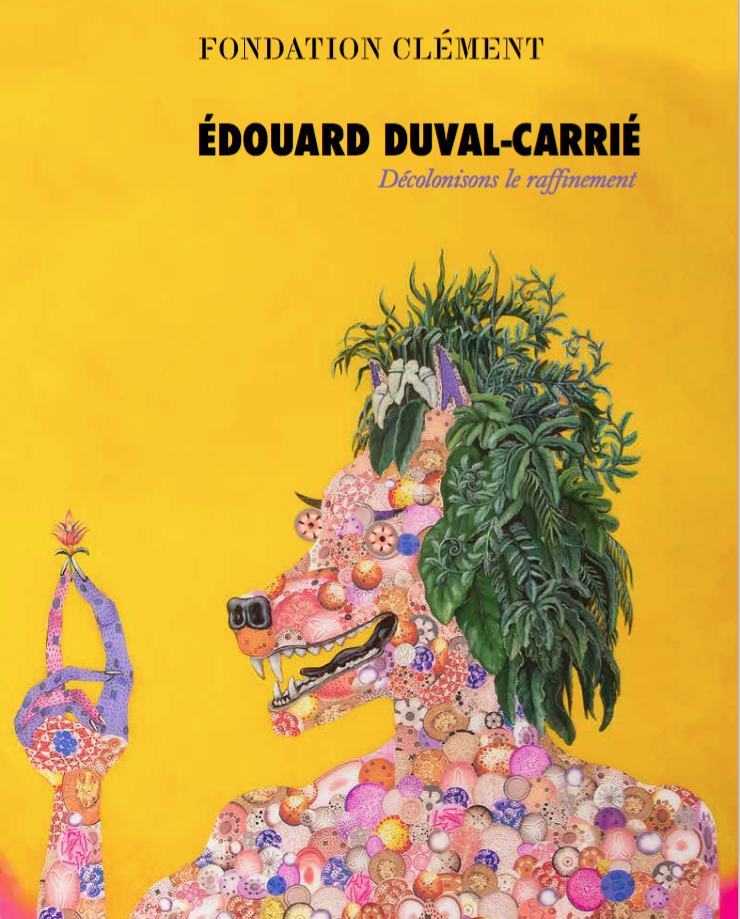 EDOUARD DUVAL-CARRIE - Decolonison le raffinement