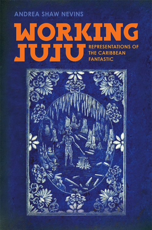 Working Juju: Representations of the Caribbean Fantastic