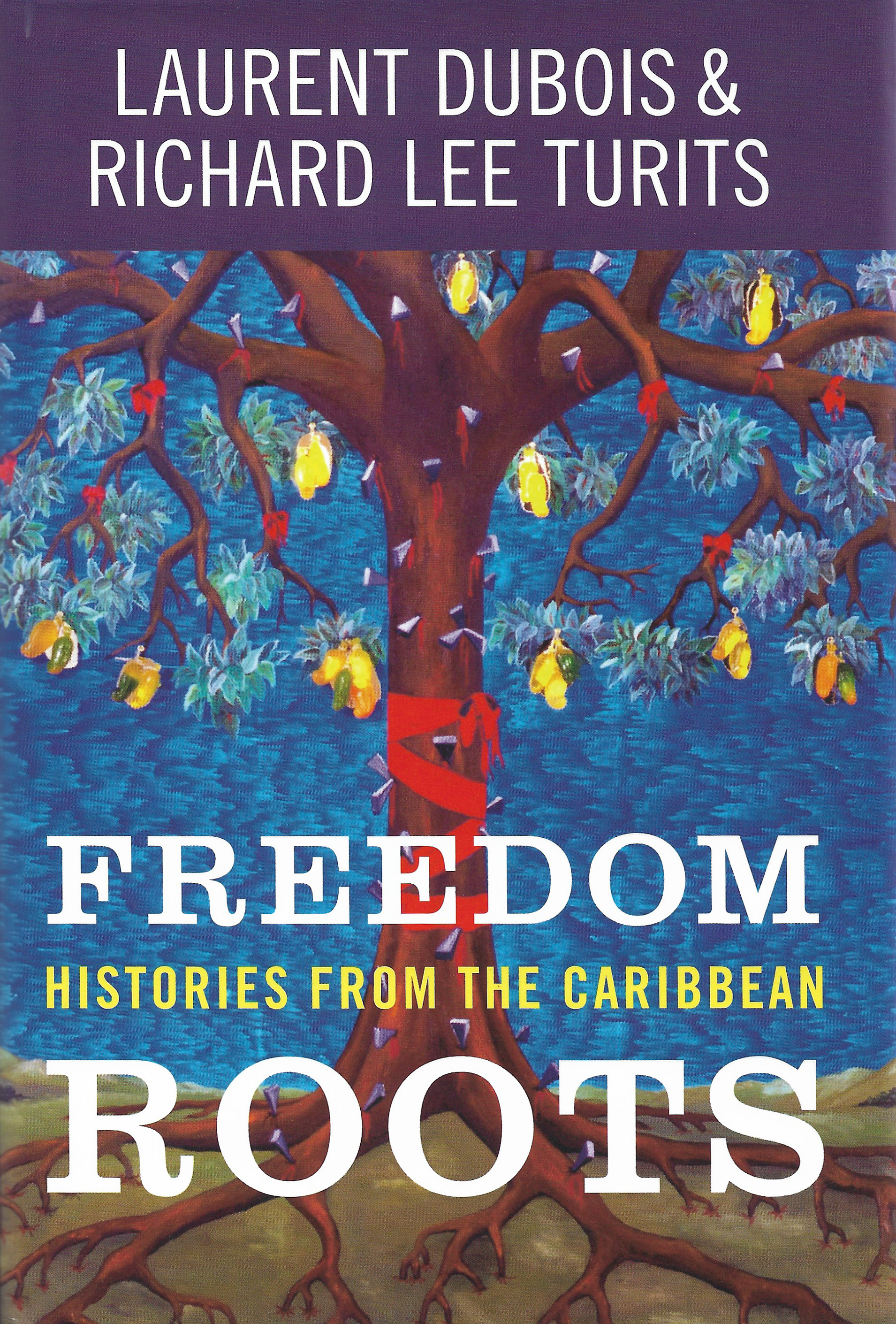 Freedom Histories From the Caribbean Roots
