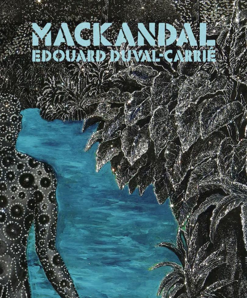 MACKANDAL - EDOUARD DUVAL CARRIE